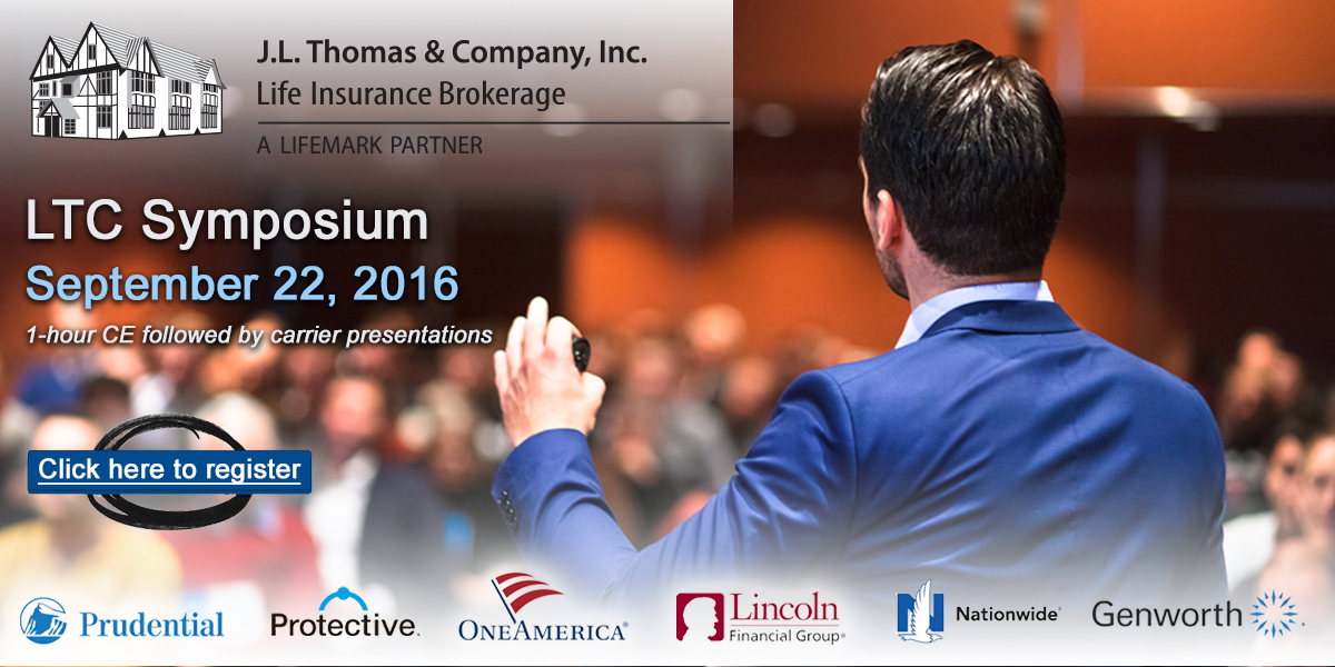 J.L. Thomas & Company Long Term Care Symposium September 22, 2016 Register